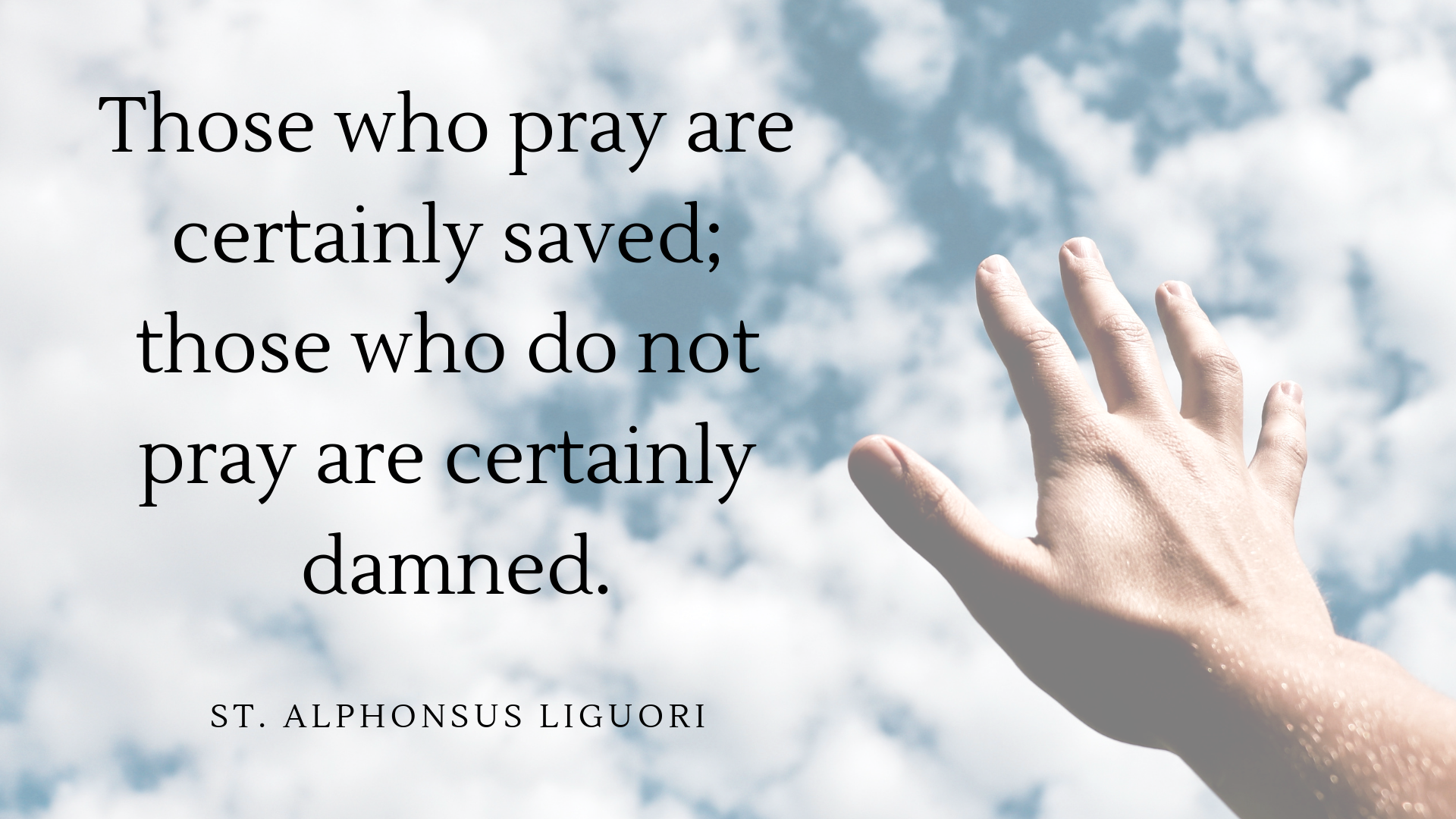 St. Alphonsus Quote