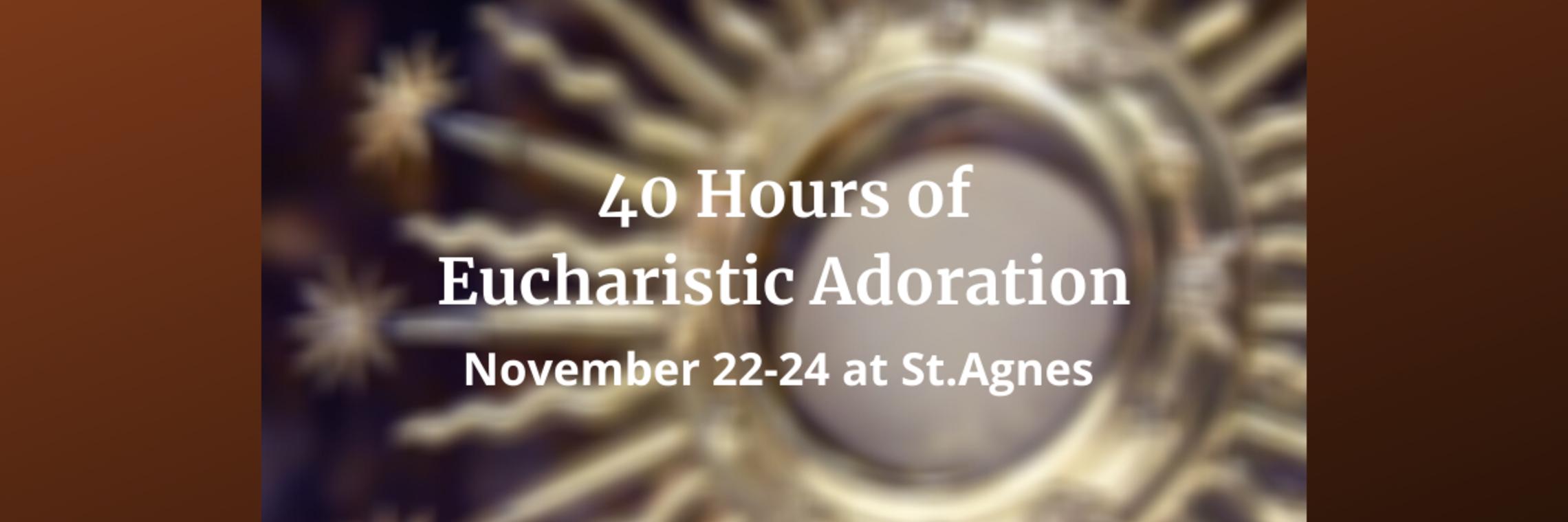 40 Hours Of Eucharistic Adoration 2